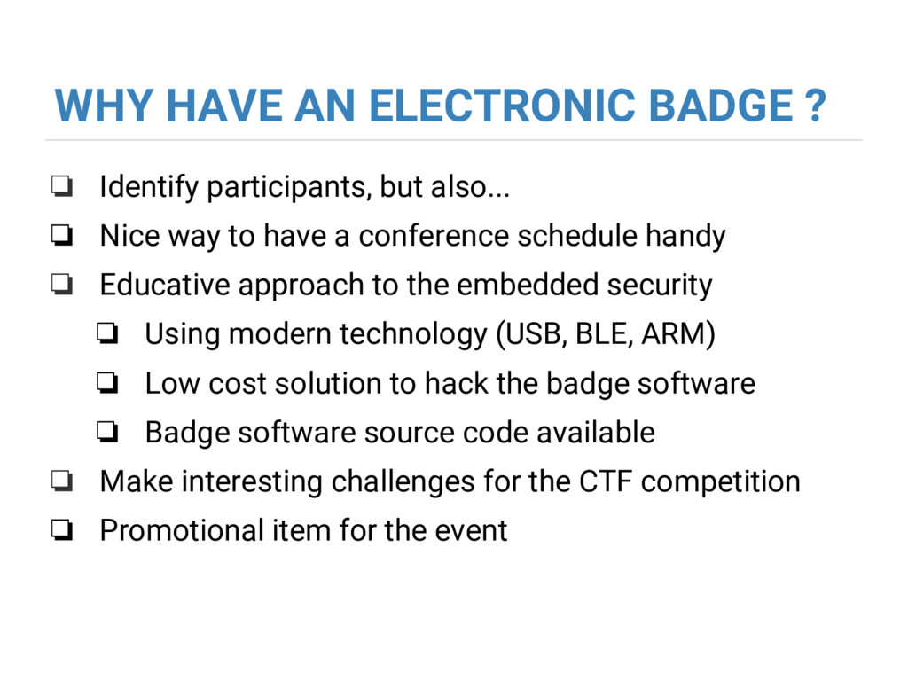 WHY HAVE AN ELECTRONIC BADGE ? ❏ Identify parti...
