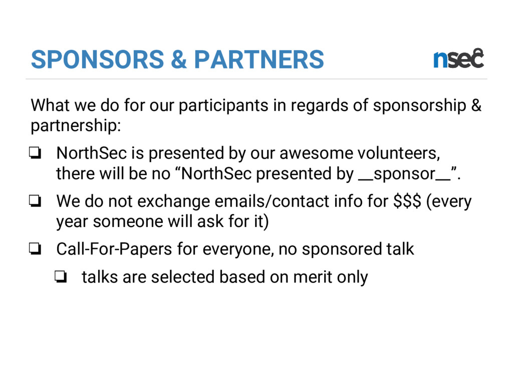 SPONSORS & PARTNERS What we do for our particip...