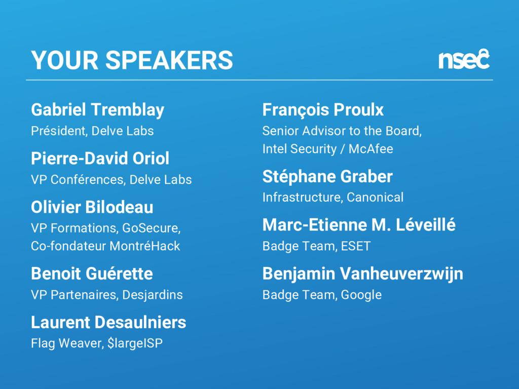 Gabriel Tremblay Président, Delve Labs Pierre-D...