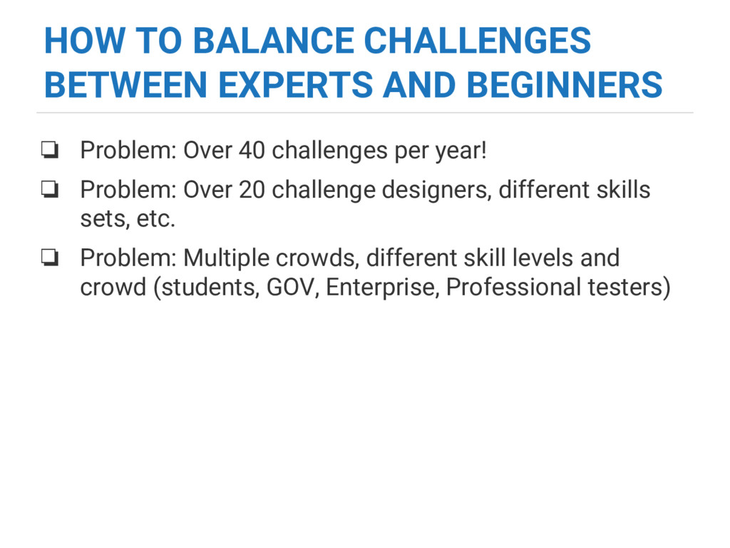 HOW TO BALANCE CHALLENGES BETWEEN EXPERTS AND B...