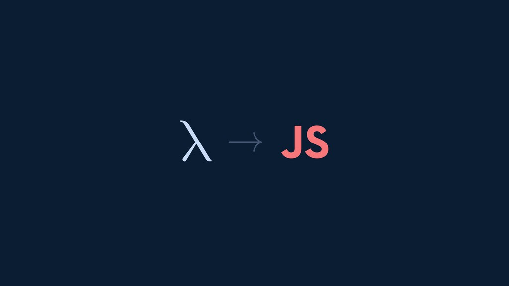 λ JS →