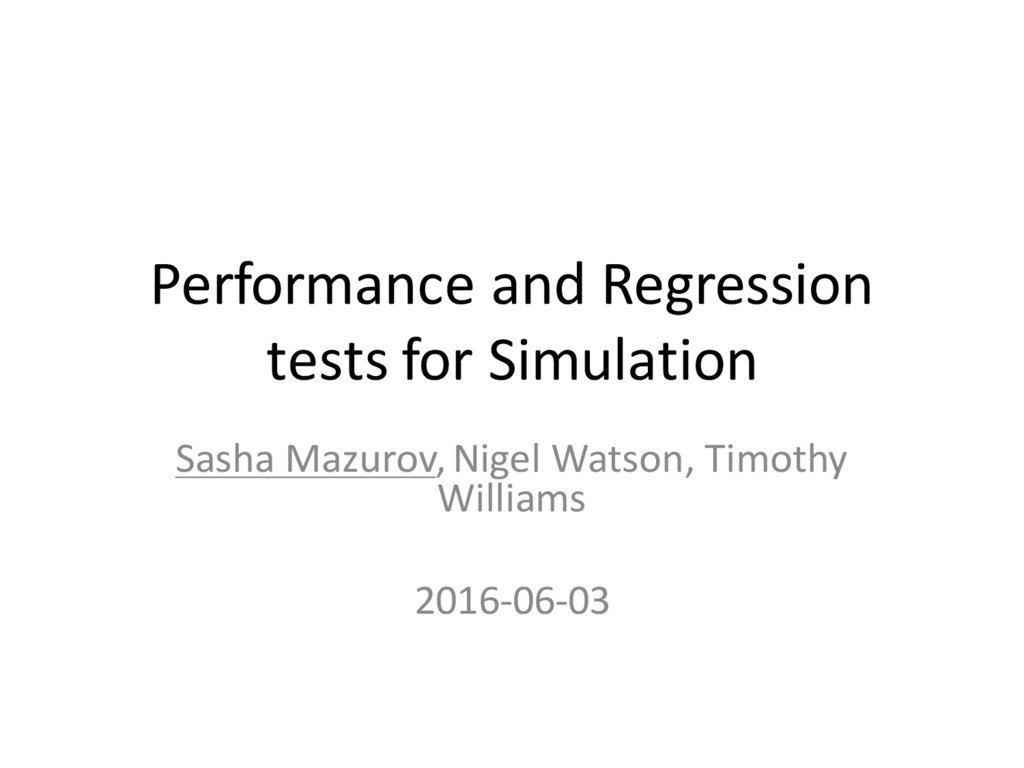Performance and Regression tests for Simulation...