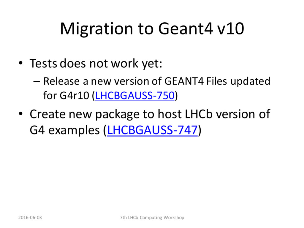 Migration to Geant4 v10 • Tests does not work y...