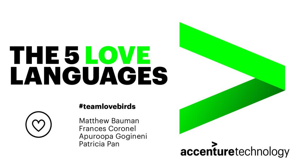 THE 5 LOVE LANGUAGES #teamlovebirds Matthew Bau...