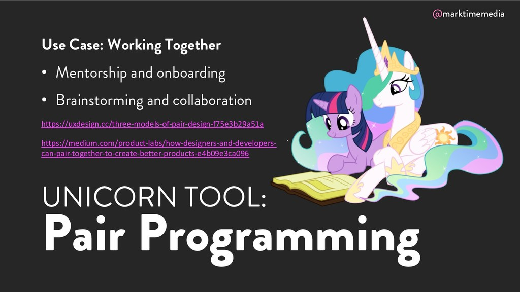 @marktimemedia UNICORN TOOL: Pair Programming U...