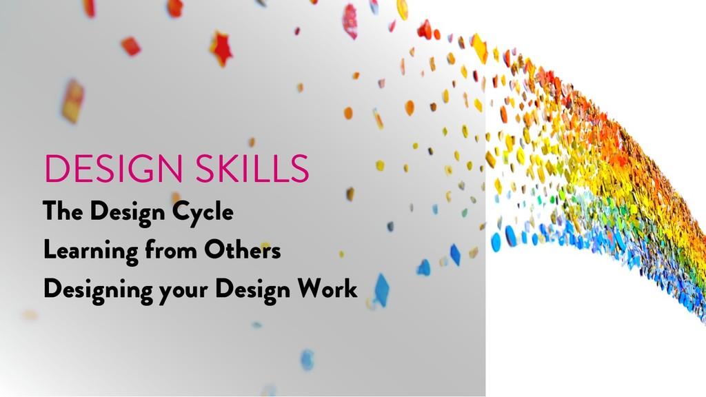 @marktimemedia DESIGN SKILLS The Design Cycle L...
