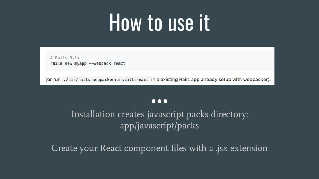 How to use it Installation creates javascript p...