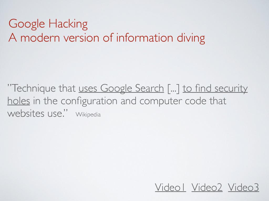 Google Hacking A modern version of information ...