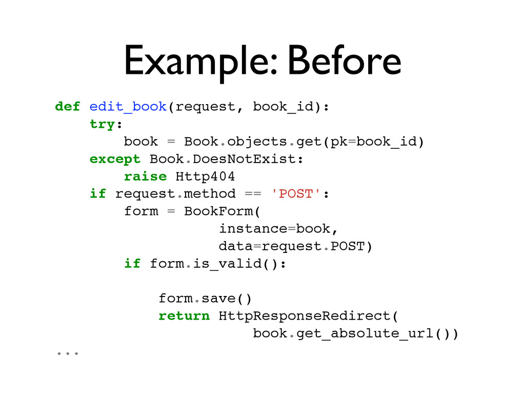 Example: Before def edit_book(request, book_id)...