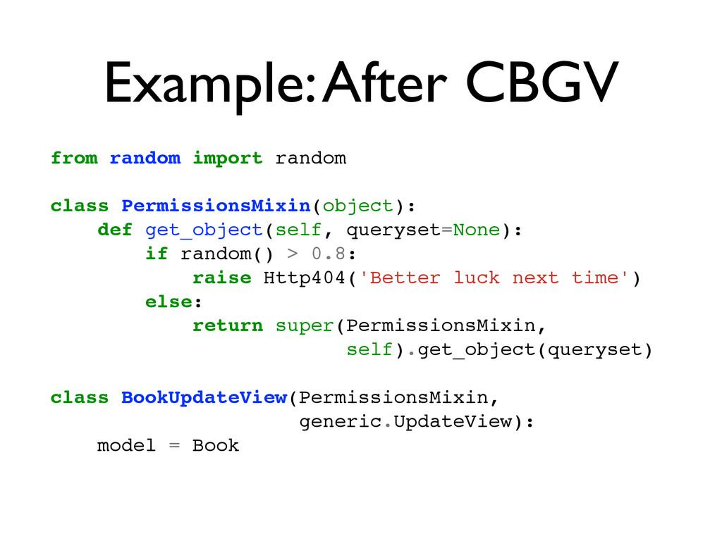 Example: After CBGV from random import random! ...