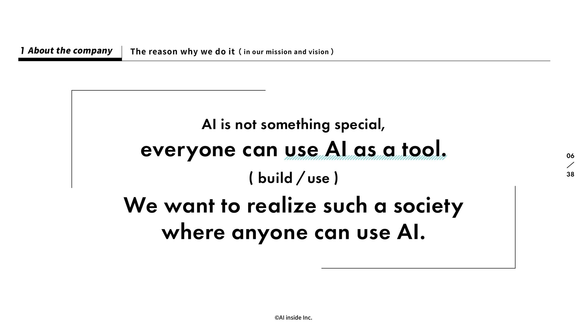 ©AI inside Inc. 41 06 About the company 1 The r...