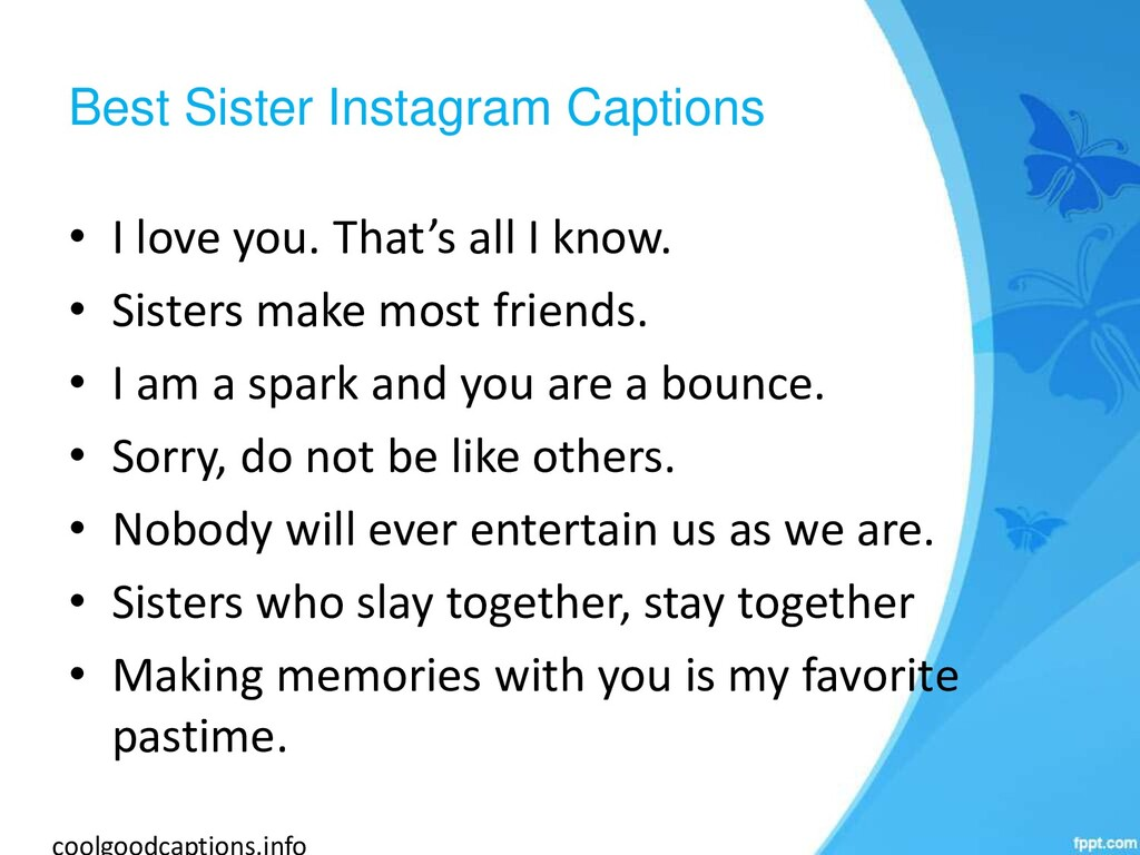 Best Sister Instagram Captions • I love you. Th...