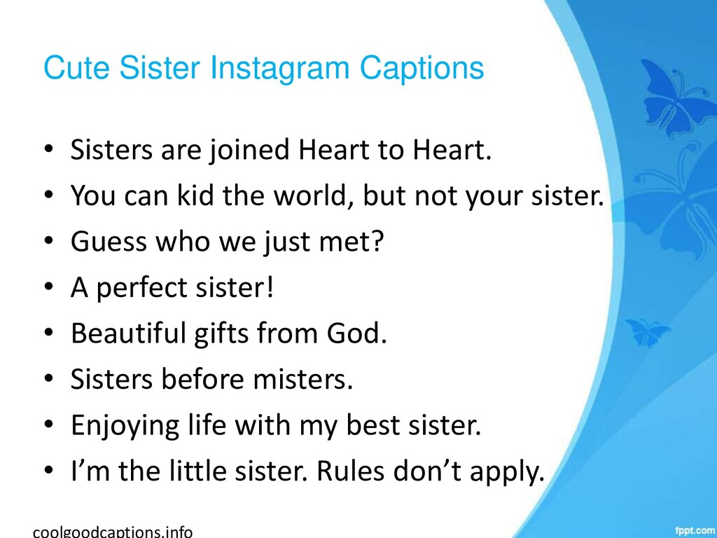 Cute Sister Instagram Captions • Sisters are jo...