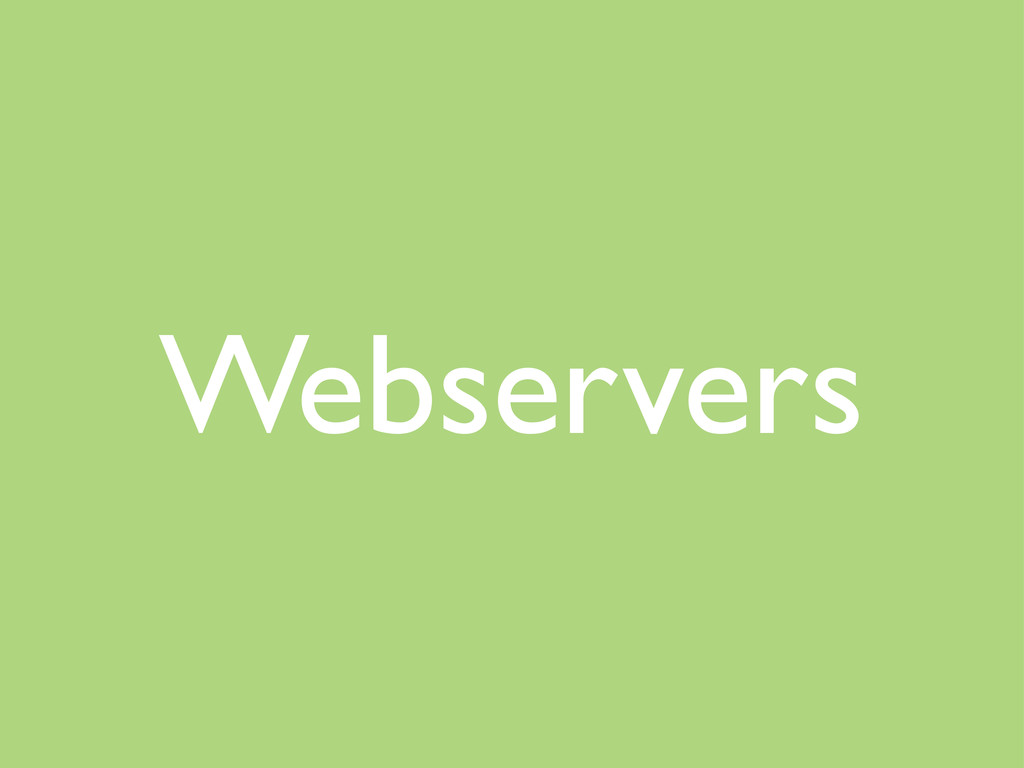 Webservers