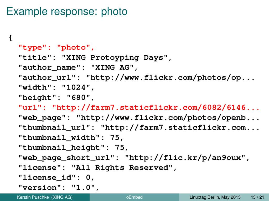 "Example response: photo { ""type"": ""photo"", ""tit..."