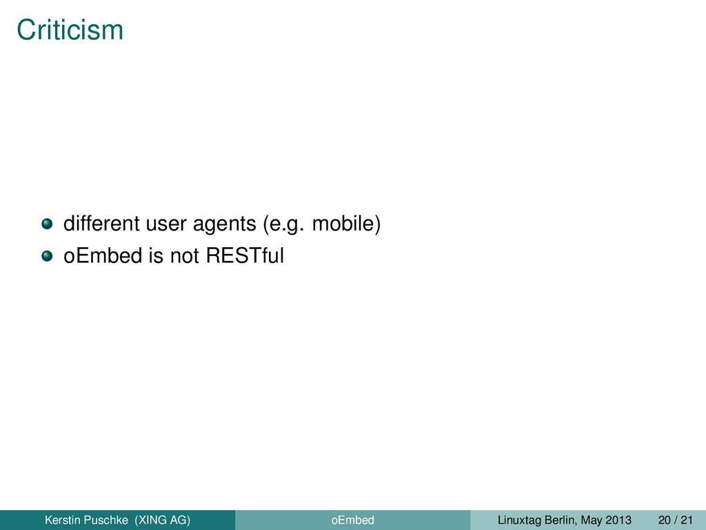 Criticism different user agents (e.g. mobile) o...