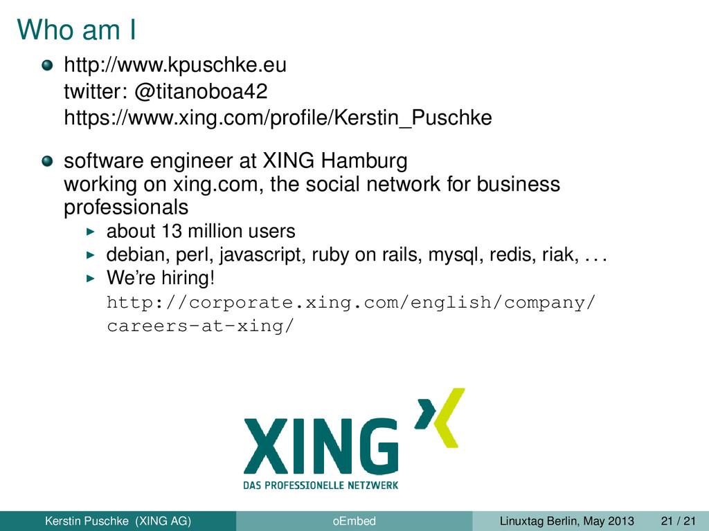 Who am I http://www.kpuschke.eu twitter: @titan...