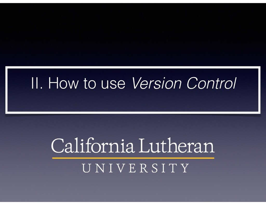 II. How to use Version Control