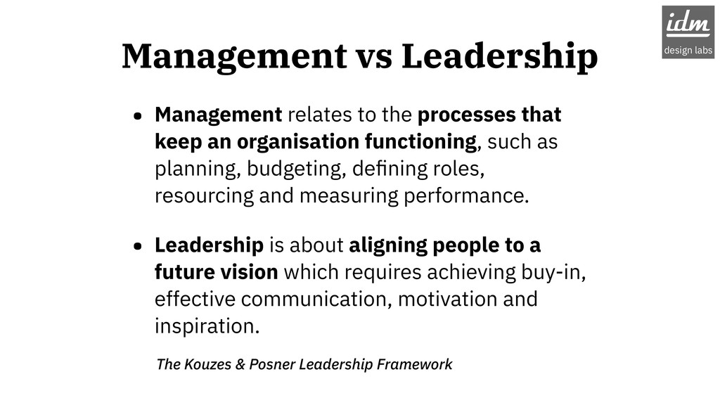 • Management relates to the processes that keep...