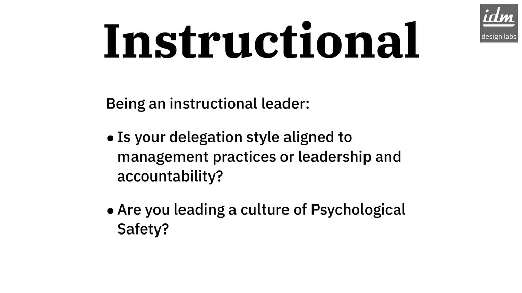 Being an instructional leader: •Is your delegat...