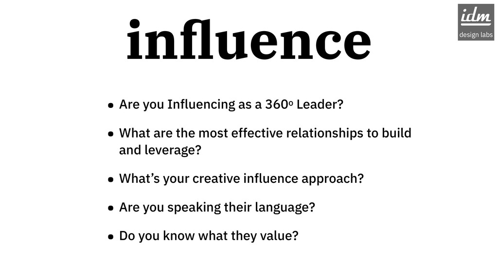 • Are you Influencing as a 360o Leader? • What ...