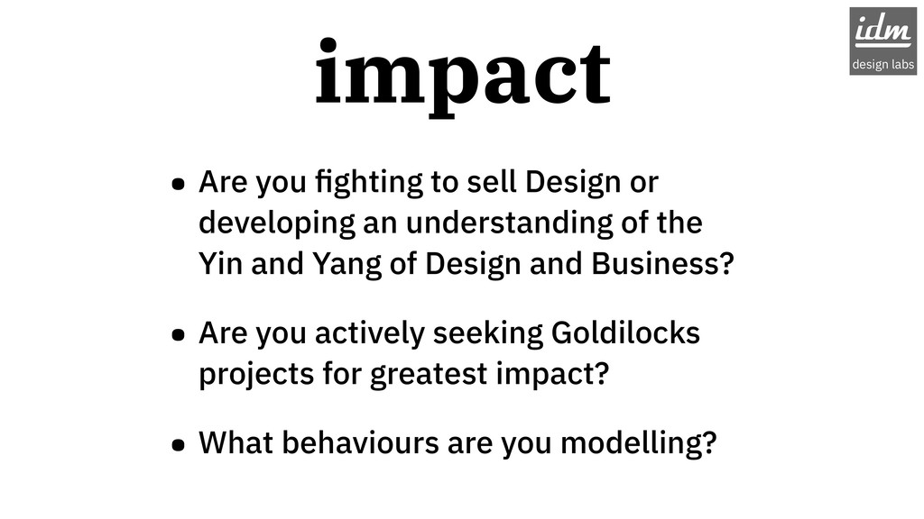 impact • Are you fighting to sell Design or deve...