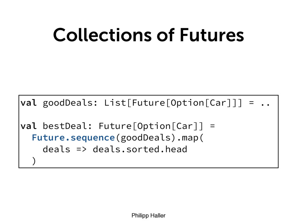 Philipp Haller Collections of Futures val goodD...