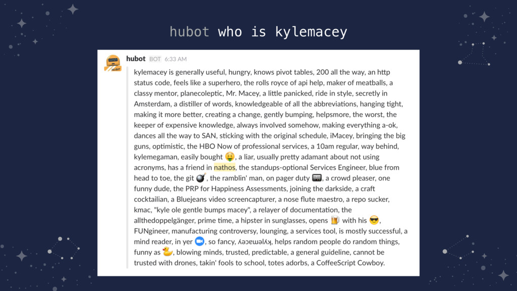 hubot who is kylemacey