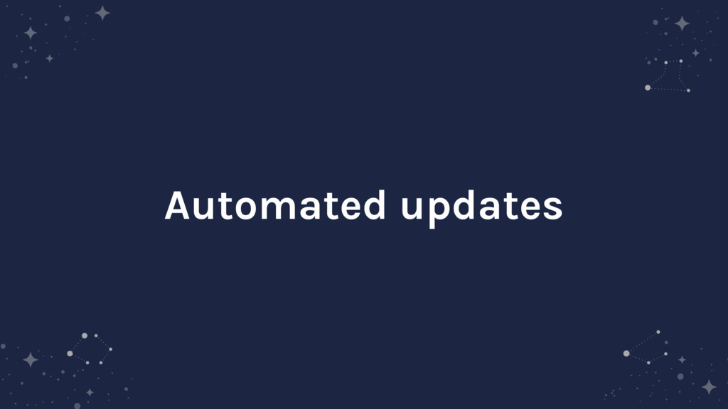 Automated updates