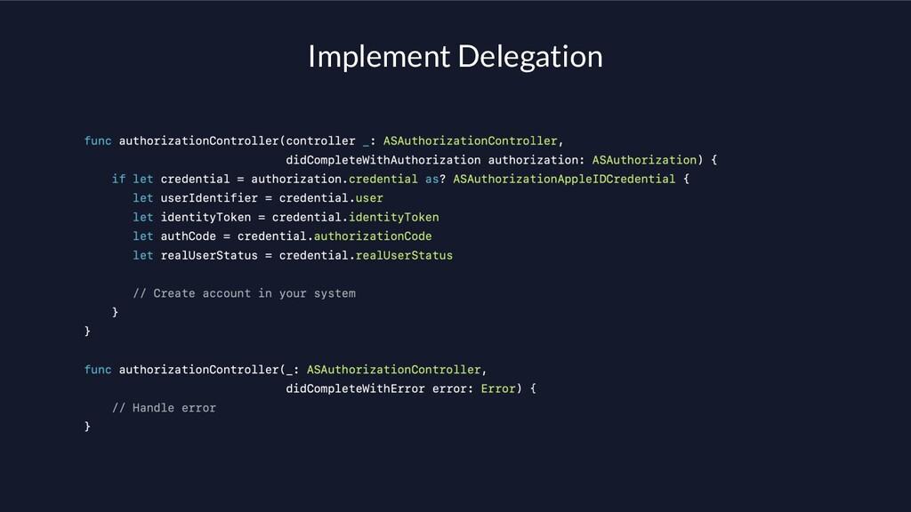 Implement Delegation