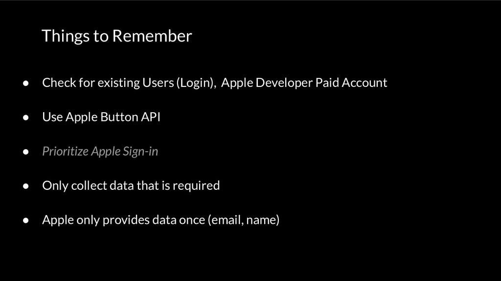Things to Remember ● Check for existing Users (...