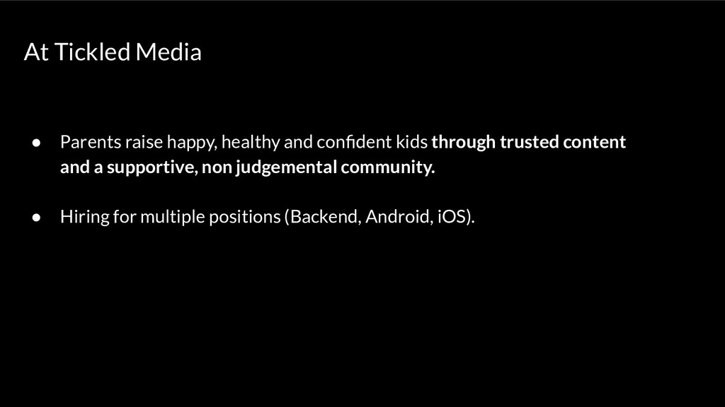 At Tickled Media ● Parents raise happy, healthy...
