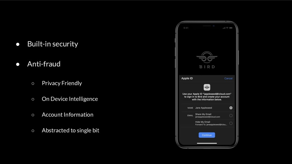● Built-in security ● Anti-fraud ○ Privacy Frie...