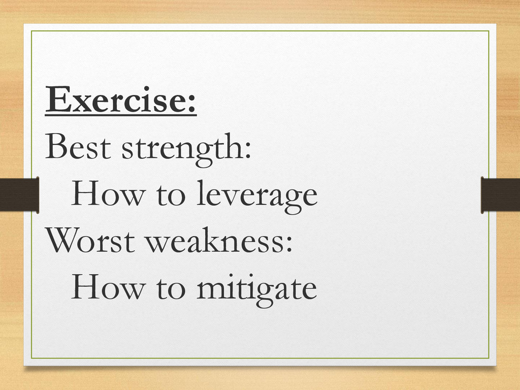 Exercise: Best strength: How to leverage Worst ...