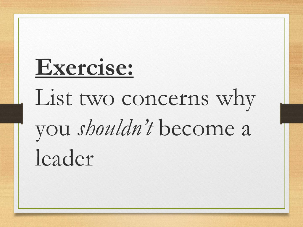 Exercise: List two concerns why you shouldn't b...