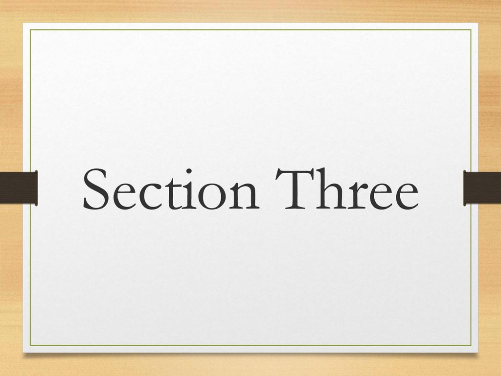 Section Three