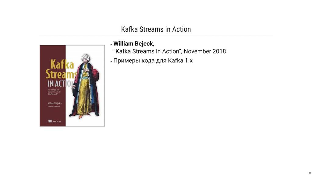 "Kafka Streams in Action William Bejeck, ""Kafka ..."