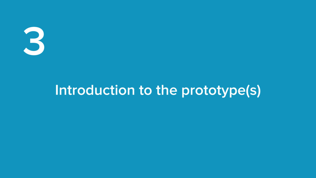 Introduction to the prototype(s) 3