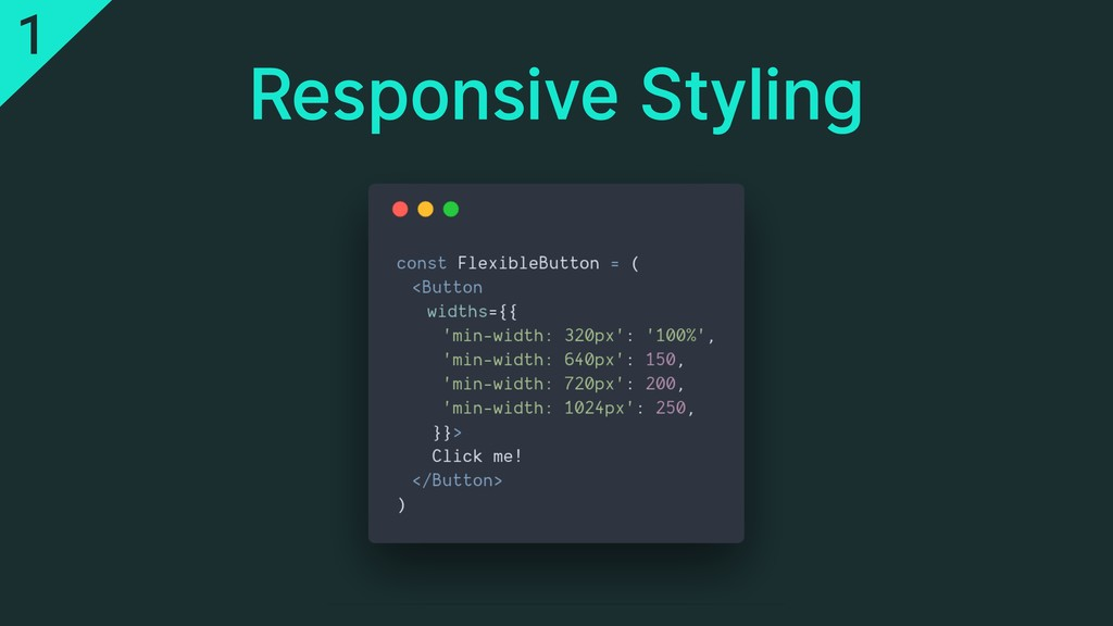 Responsive Styling 1