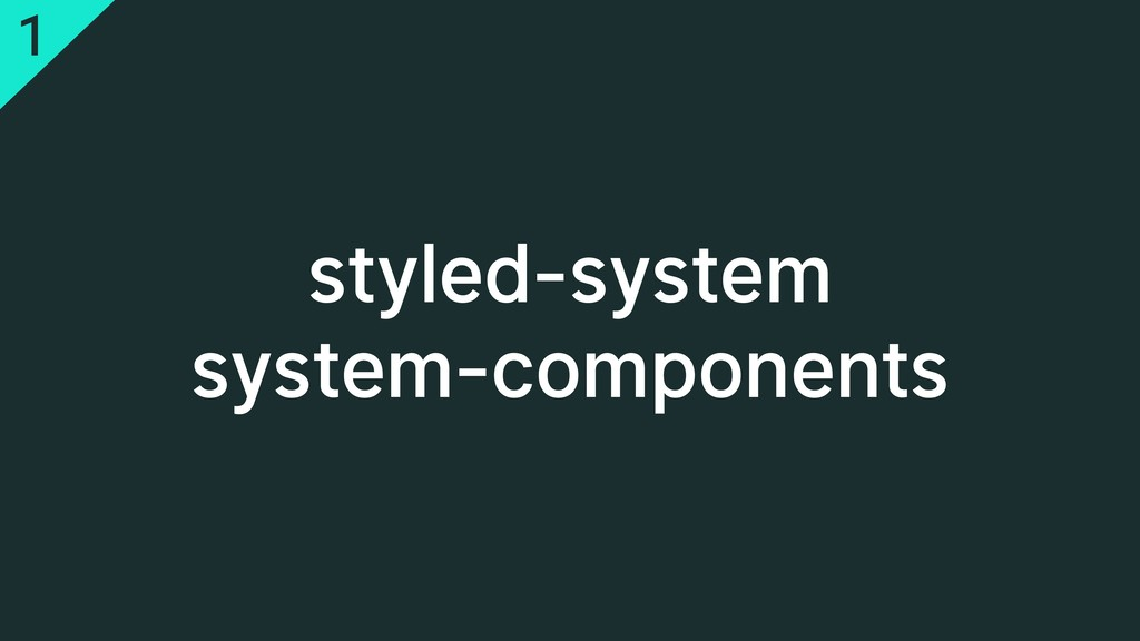 styled-system system-components 1