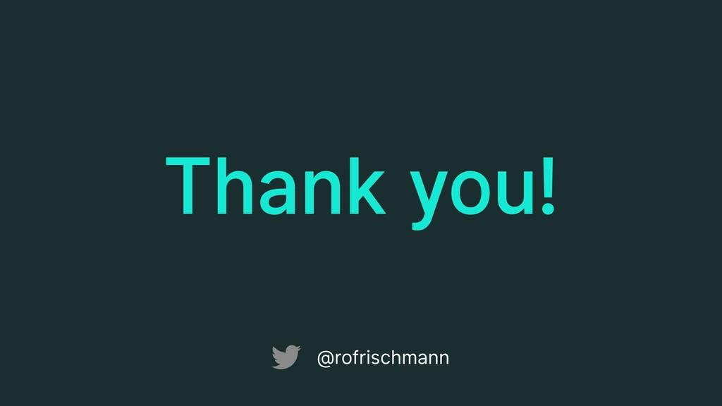 Thank you! @rofrischmann