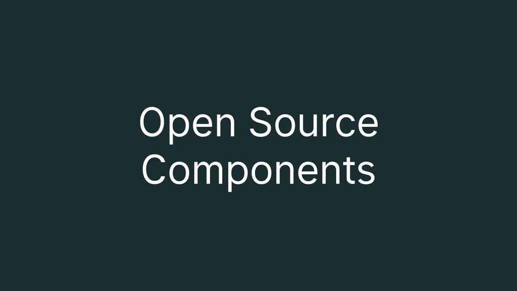 Open Source Components
