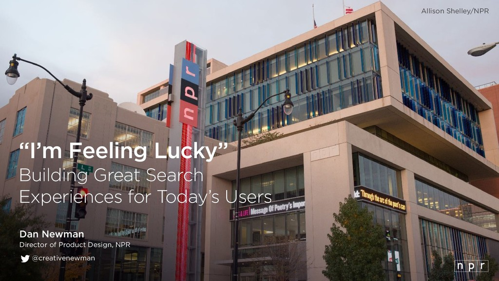 """""""I'm Feeling Lucky"""" Building Great Search Expe..."""