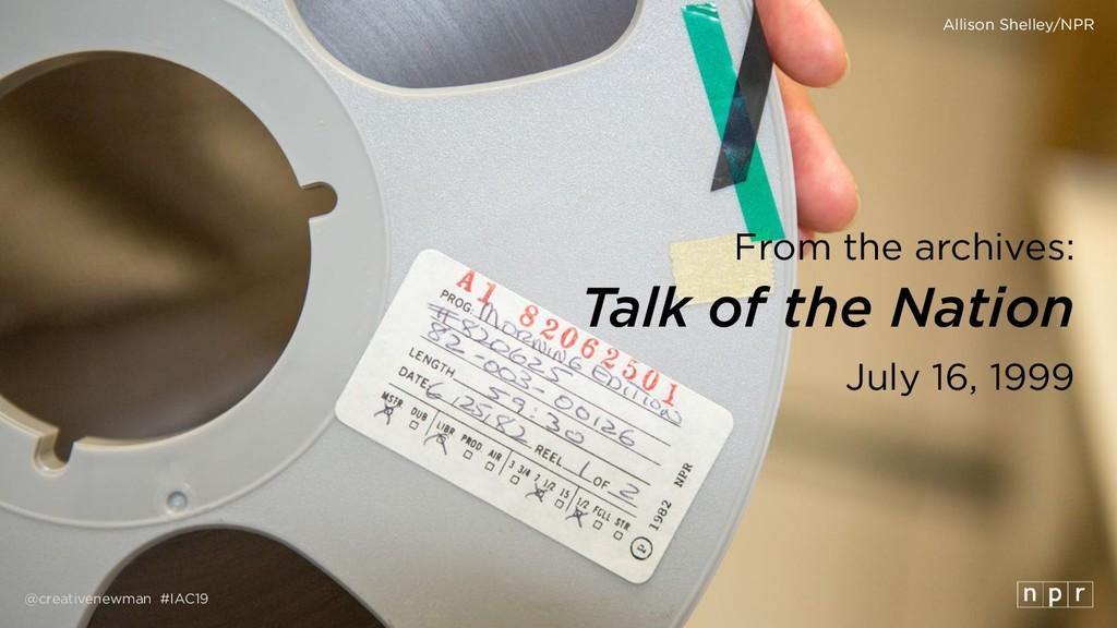 @creativenewman #IAC19 From the archives: Talk ...