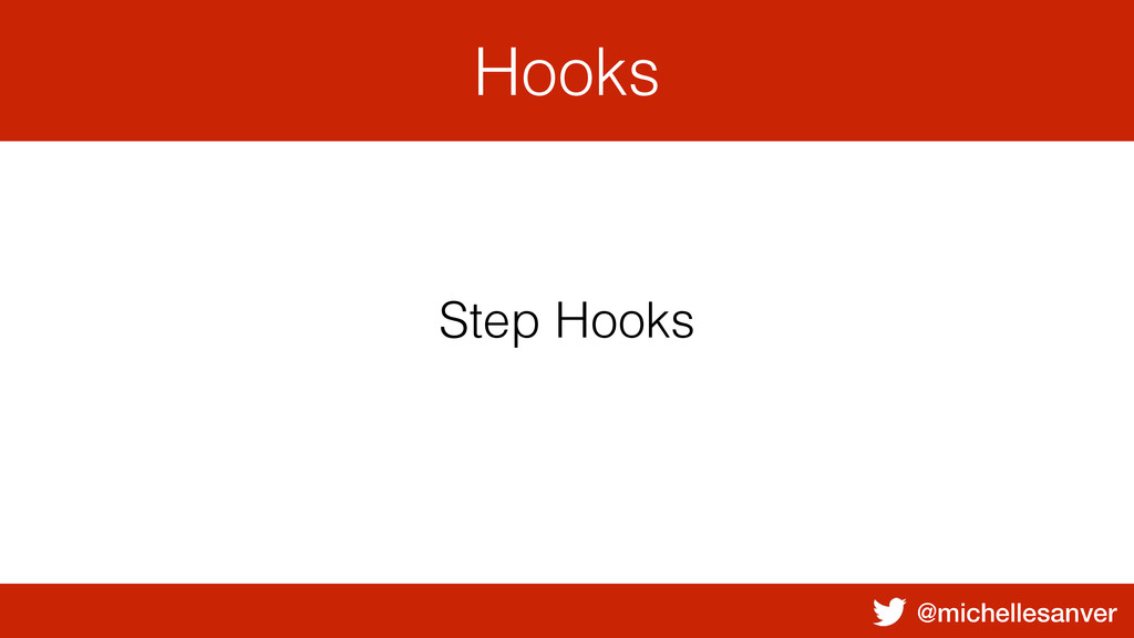 @michellesanver Hooks Step Hooks