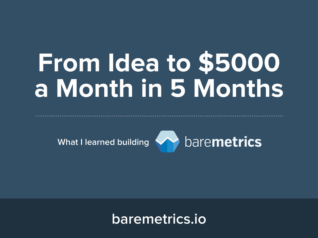 From Idea to $5000 a Month in 5 Months What I l...
