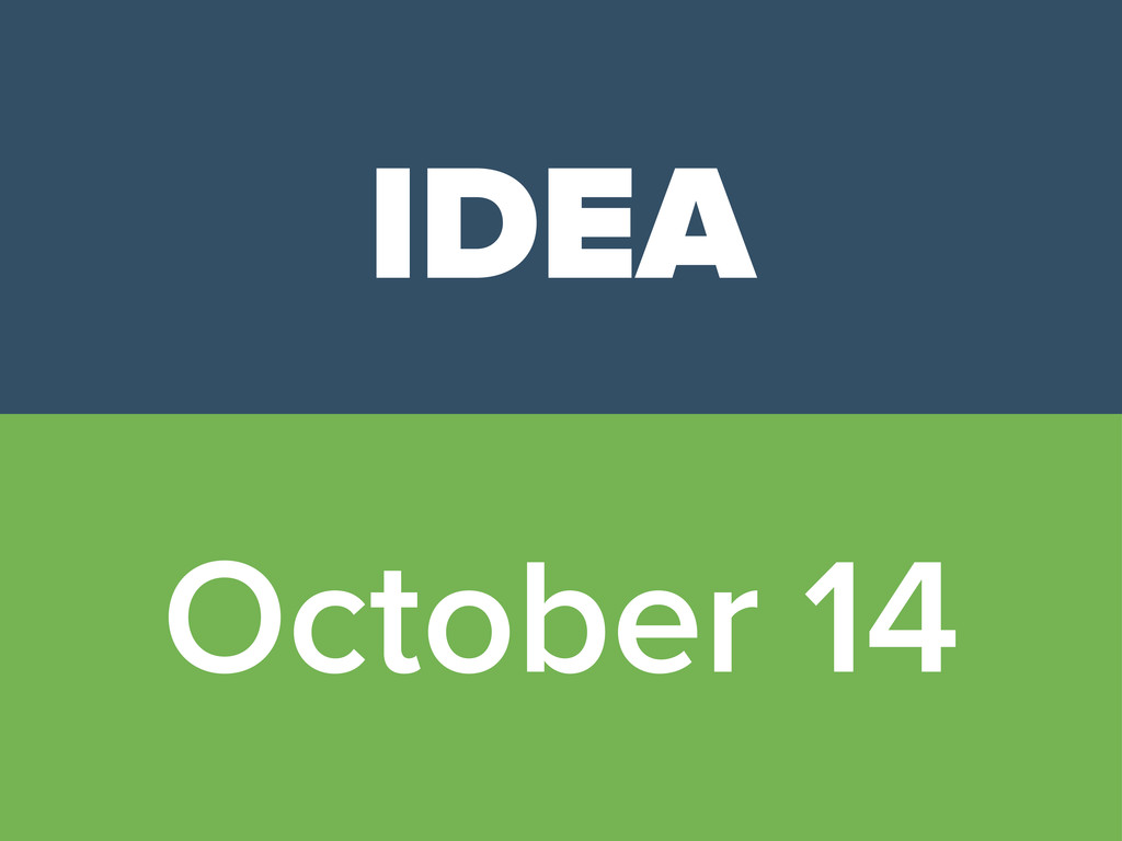 IDEA October 14