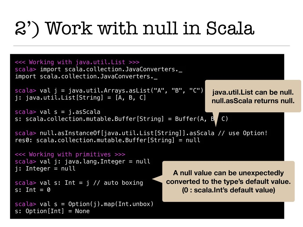 2') Work with null in Scala <<< Working with ja...