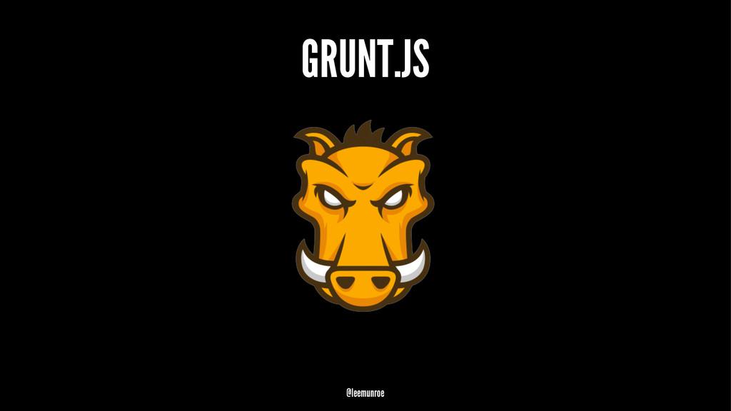 GRUNT.JS @leemunroe
