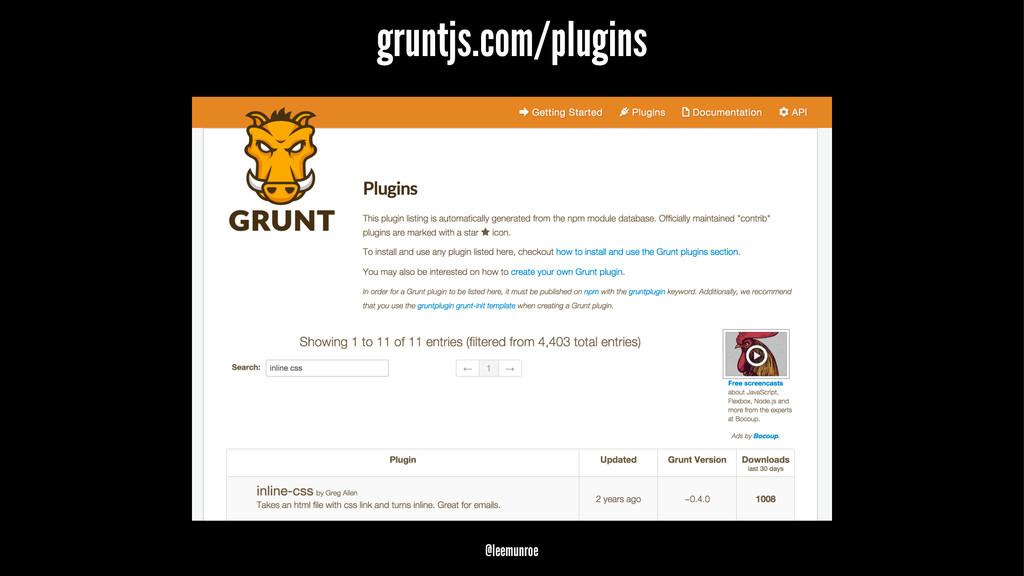 gruntjs.com/plugins @leemunroe